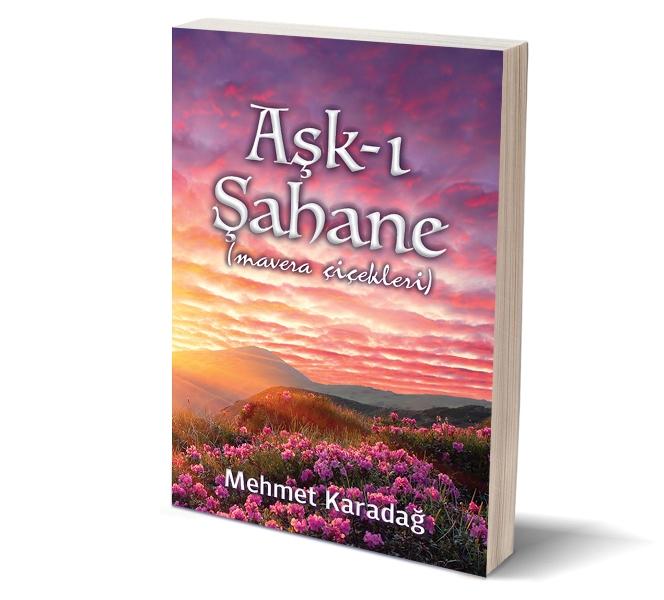 Aşkı Şahane Mehmet Karadağ