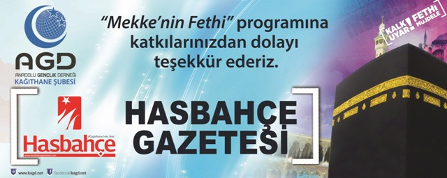hasbahce gazetesi AG Kağıthane Mekke'nin Fethi Programı