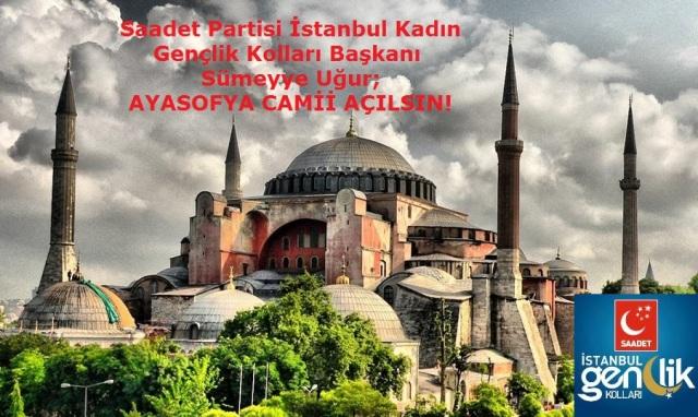 Ayasofya Camii Açılmalıdır