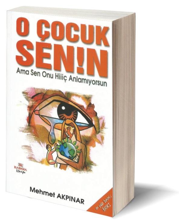 O Çocuk Senin-Mehmet Akpınar