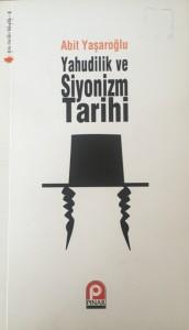Yahudilik ve Siyonizm Tarihi Abid Yaşaroğlu