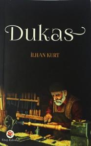 Dukas-ilhan kurt