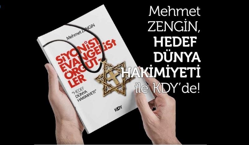 """Mehmet ZENGİN'in """"Hedef Dünya Hakimiyeti"""" Adlı Kitabı Çıktı"""